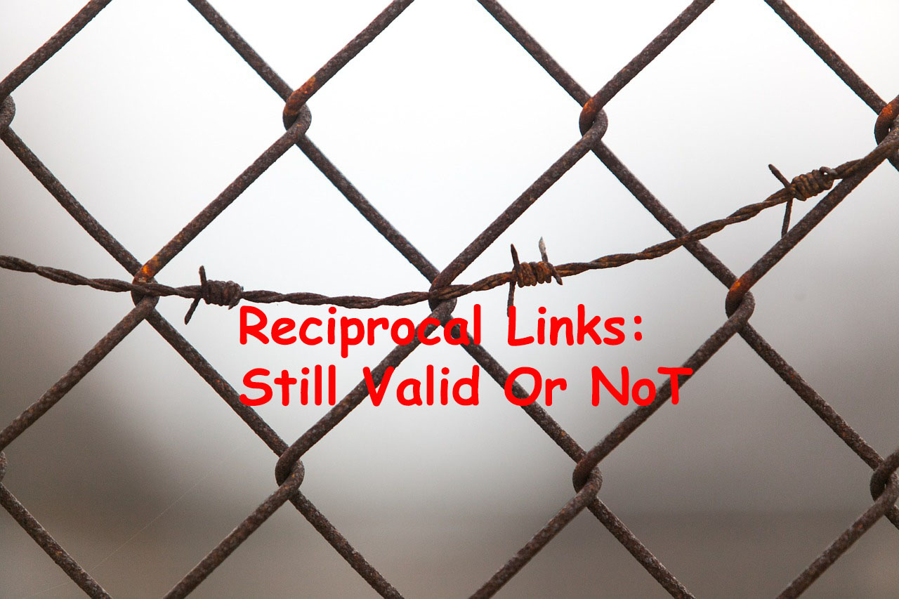 Reciprocal Links: Can still be used or not? - Tricky Enough