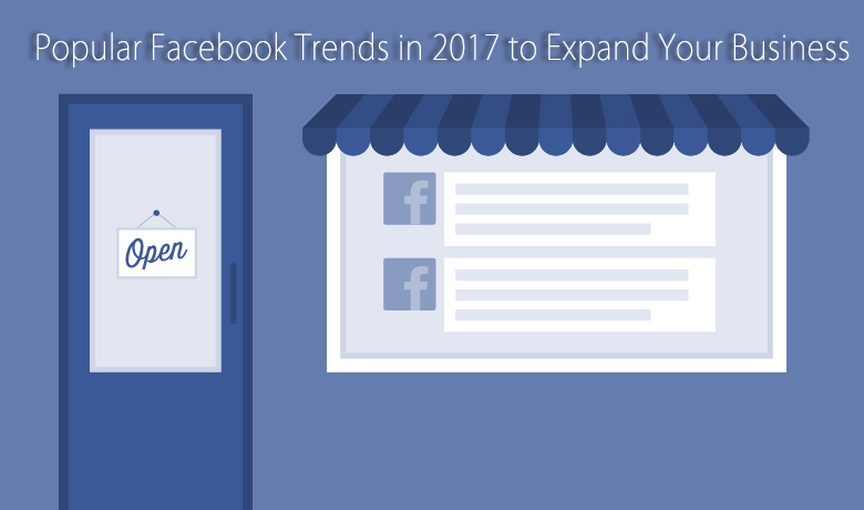 Facebook trends to grow your business