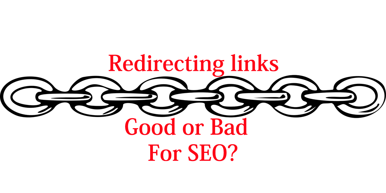 Redirecting links - Are Good or Bad for SEO? - Tricky Enough