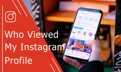 5 Methods to Know Who Viewed My Instagram