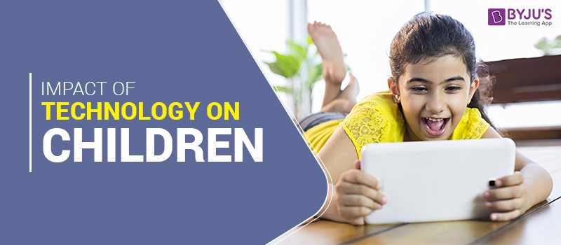 children technology impact Children today encounter and utilize technology constantly both at home and in school television, dvds, video games, the internet, cell phones and pdas – all now play a formative role in many children's development.
