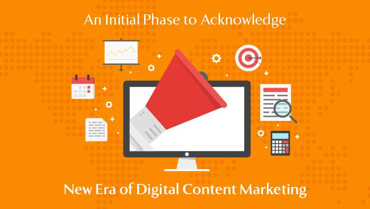 New Era of Digital Content Marketing