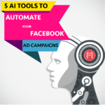 AI tools to automate your Facebook Ad