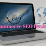 E-Commerce SEO hacks