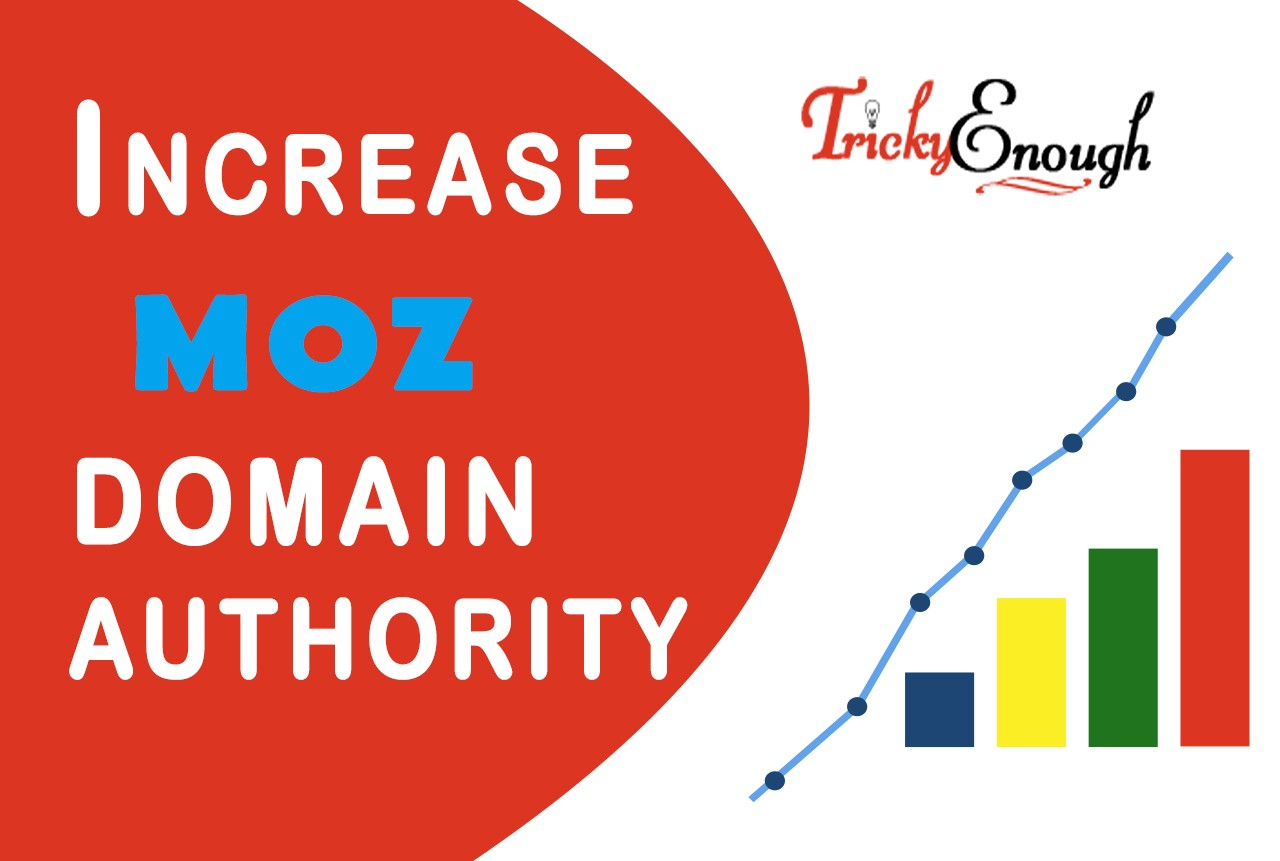 How to Increase Domain Authority of Your blog or website