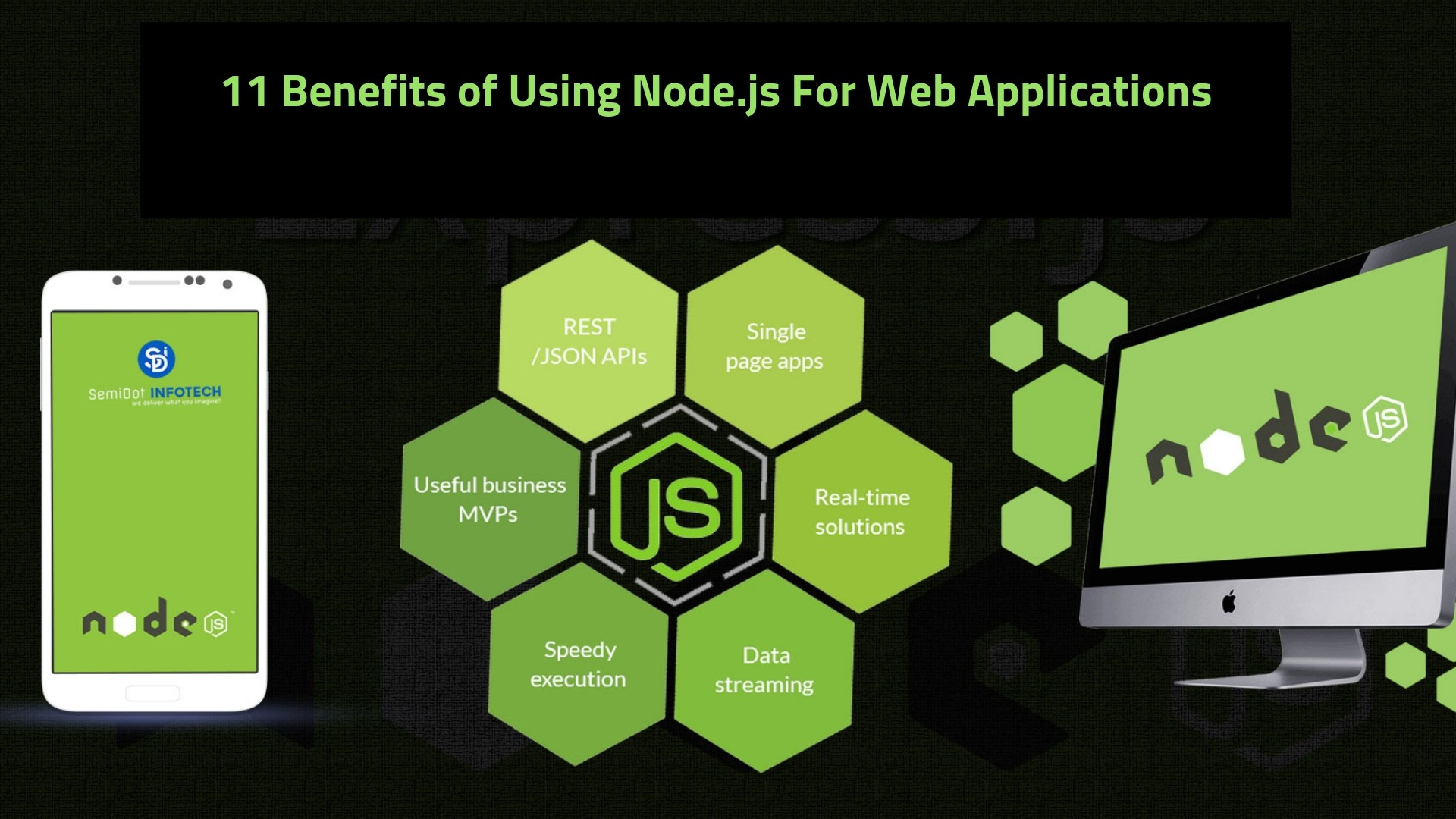 11 Benefits of Using Node js For Web Applications - Tricky