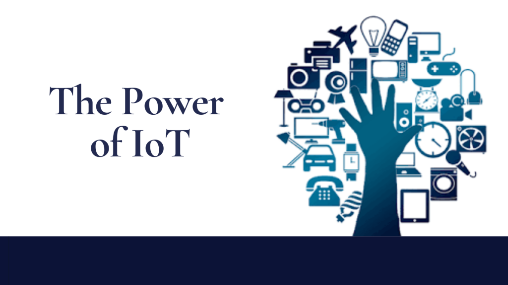 Power of IoT