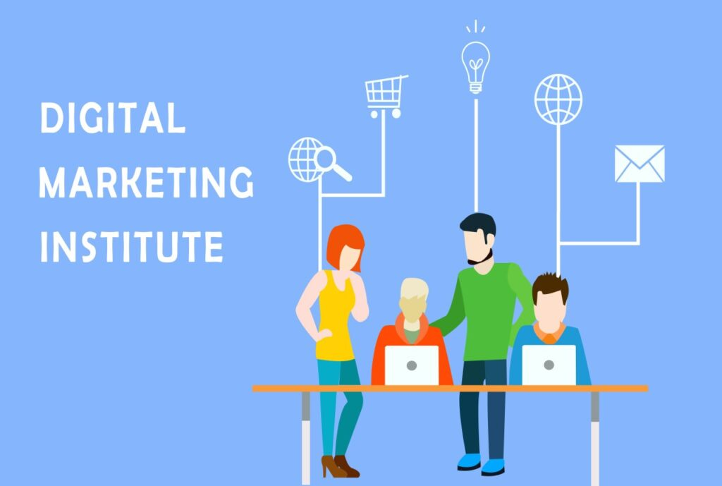 digital marketing Institutes