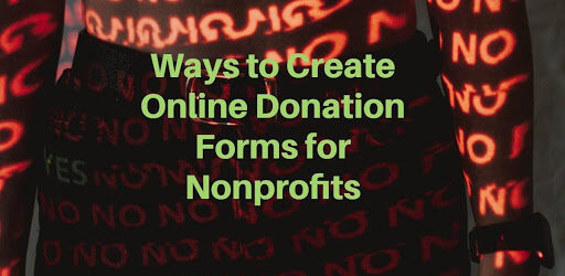 Create Online Donation Forms