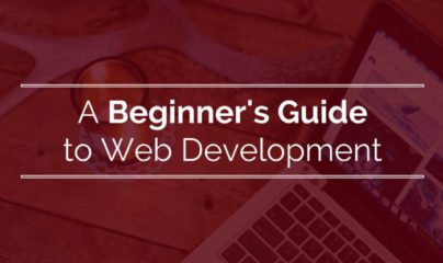 The Beginner's Guide to Website Development: How to Get Started?
