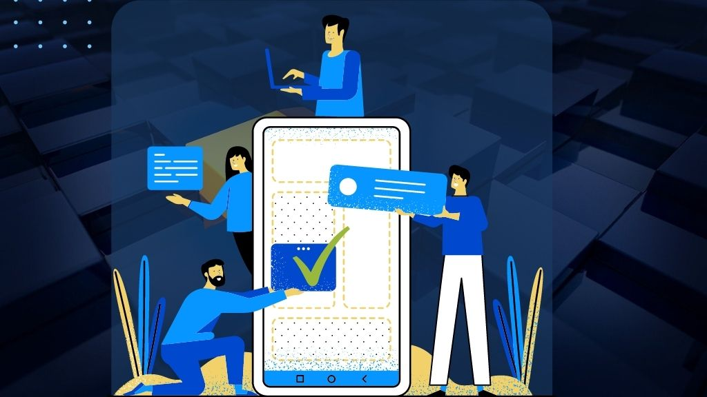 Mobile App Testing Checklist to Ensure Quality of Developers