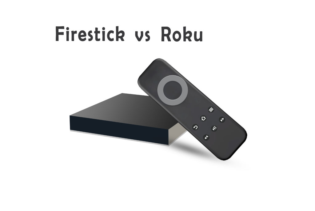 firestick vs roku