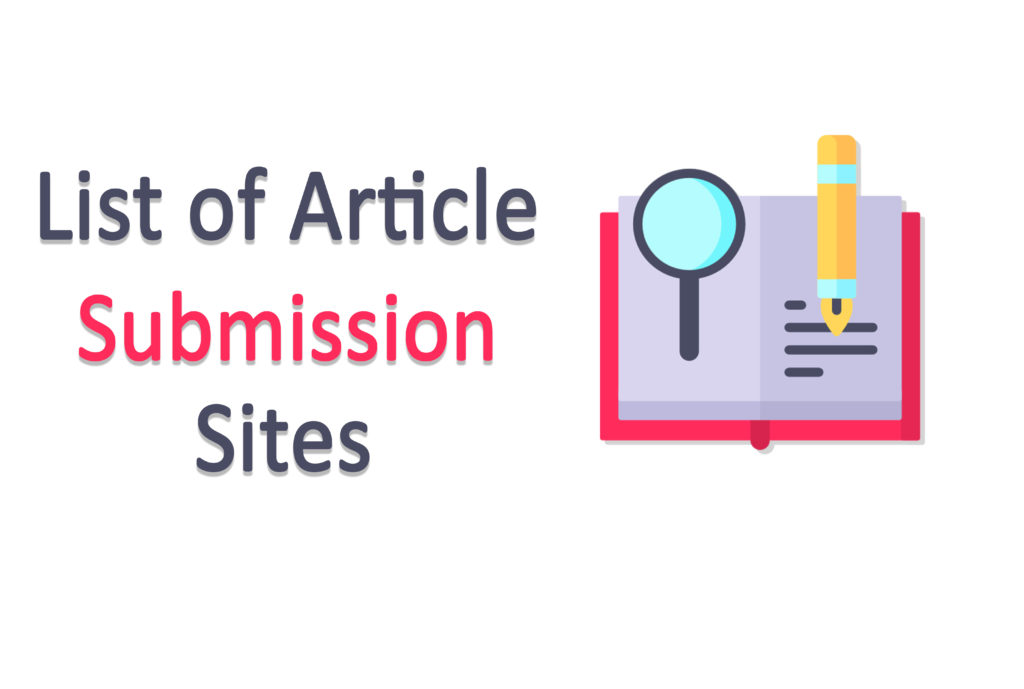 188 High DA Free Article Submission Sites List for 2020