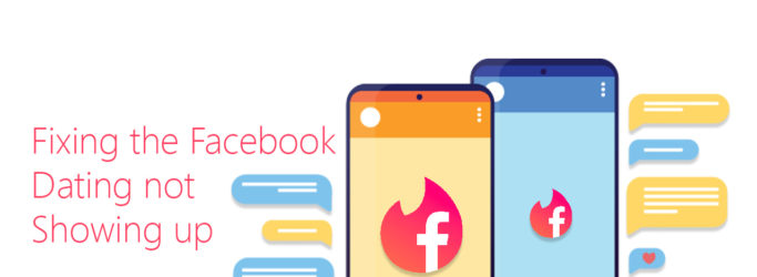 Fixing the Facebook Dating not Showing up