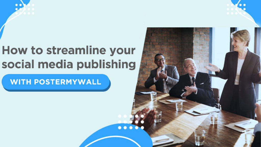 Optimize Your Social Media Presence with PosterMyWall