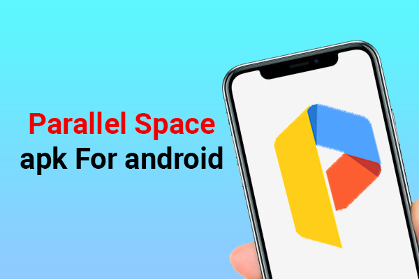 How to Use Parallel Space Apk For Android Smartphone-2855df9c