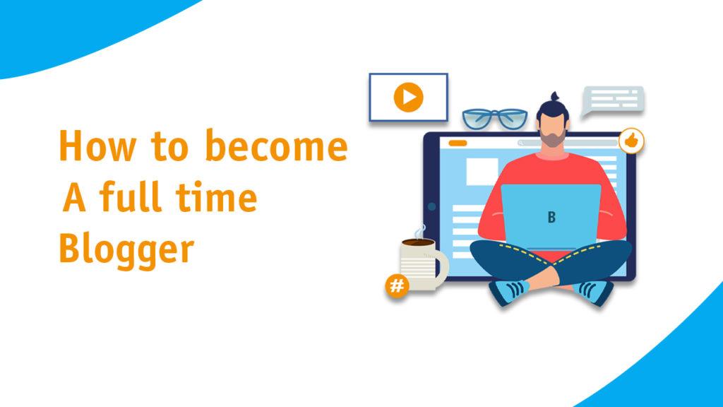 full-time blogger