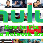 How to Fix Hulu Network Error?