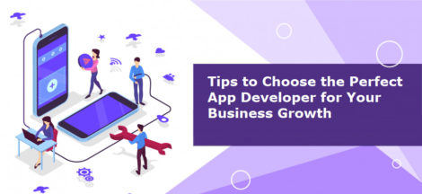 Choose the Perfect App Developer for your Business Growth-b84dbaa1