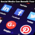 Here's How Social Media Can Benefit Your Business?