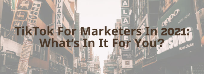 TikTok For Marketers