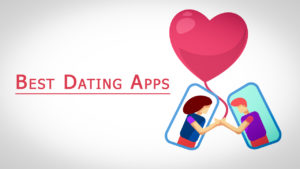 Best Dating Apps To Find Your Soulmate In 2021