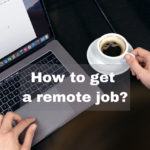 How to get a remote job ?