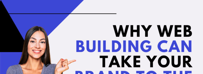 Why Web Building Can Take Your Brand to the Next Level-ba701479