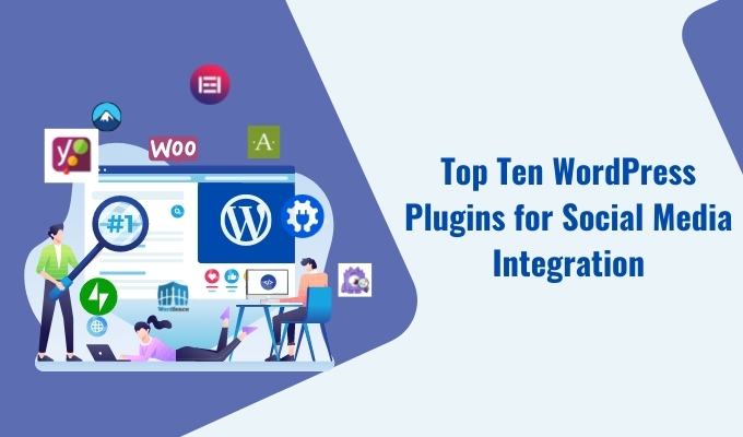 Top Ten WordPress Plugins for Social Media Integration-f4df0f6d