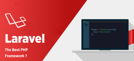 Why Laravel Is the Best PHP Framework for Web Development in 2021